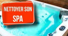 Nettoyer son spa