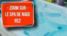 Spa de nage RS2 - Aquilus Vesoul